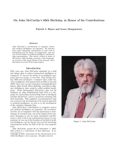 On John McCarthy`s 80th Birthday, in Honor of his Contributions