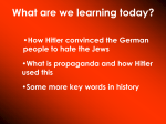 How Hitler convinced the German people to hate the Jews What is