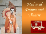 Medieval Drama and Theatre