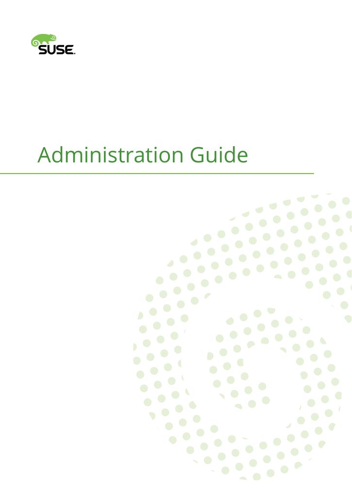 Administration Guide - SUSE Linux Enterprise Server 12 SP1