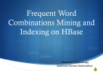 Frequent Word Combinations Mining and Indexing