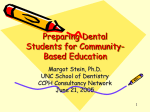 Preparation Dental Students for Community