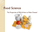 Food Science: Properties of Milk and Cheesemaking Lecture Slides