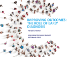 improving outcomes: the role of early diagnosis