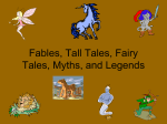 Folklore, Fairytales, Fables. Myths, Legends, and Tall Tales