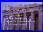 A Brief History of Sex in Western Civilization