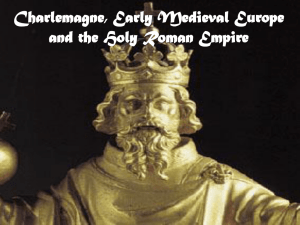 Charlemagne, Early Medieval Europe and the Holy Roman Empire