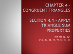 Chapter 4 * Congruent triangles Section 4.1 * apply triangle sum