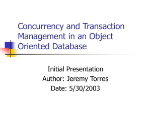 Concurrency and Transaction Management in an Object Oriented