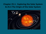 Chapter 25.1: Exploring the Solar System and 25.5 The Origin of the