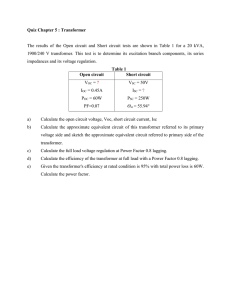 Quiz Chapter 5 : Transformer The results of the Open circuit and