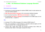 4. SQL - the Relational Database Language Standard