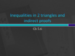 Inequalities in 2 triangles and indirect proofs