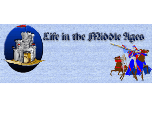 Life in the Middle Ages: 500-1500