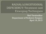 TreatMENT OF RADIAL LONGITUDINAL DEFICIENCY: