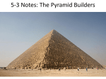5-3 Notes: The Pyramid Builders