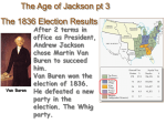 After 2 terms in office as President, Andrew Jackson chose Martin