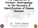 The Application of Forensic Anthropology to the Recovery