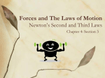 Forces and The Laws of Motion Newton`s Second and Third Laws