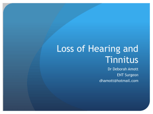 Hearing Loss and Tinnitus Presentation D Amott