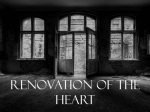 Renovation of the Heart - Grace Community Church
