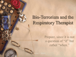 Bio-Terrorism and the Respiratory Therapist