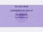 THE ONE MAJOR CONTRIBUTION OF EACH OF THE SCIENTISTS
