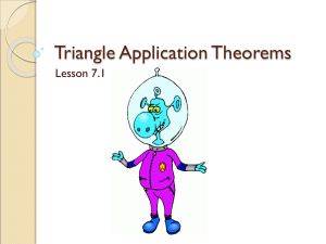 7.1- Triangle Application Theorems