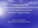 OVARIAN CANCER New NICE guidelines and the
