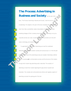The Process: Advertising in Business and Society The first part of the