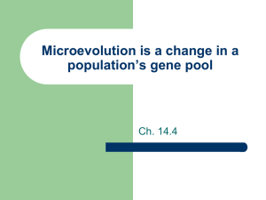 Microevolution is a change in a population*s gene pool