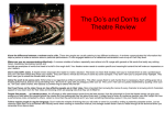 The Do`s and Don`ts of Theatre Review