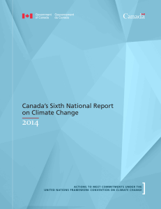 Canada`s Sixth National Report on Climate Change 2014
