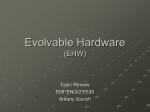 Evolvable Hardware: By Antony Savich