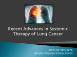 Recent Advances in Systemic Therapy of Lung Cancer