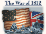 The War of 1812 PPT