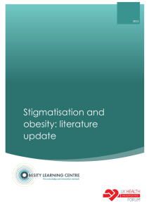 Stigmatisation and obesity: literature update