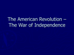 The American Revolution – The War of Independence
