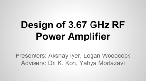 Design of 3.67 GHz RF Power Amplifier