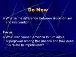 Ch 9: US Emergence as a World Power Sec 1: The US looks Outward
