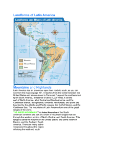 Landforms of Latin America Mountains and Highlands Latin America