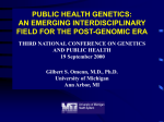 KEYNOTE FOR 3rd ANNUAL CONFERENCE ON GENETICS AND