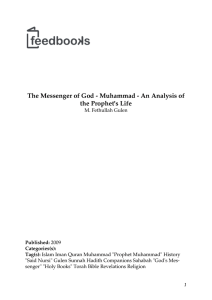 The Messenger of God - Muhammad - An Analysis of the Prophet`s Life