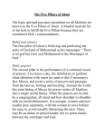 The Five Pillars of Islam The basic spiritual practices incumbent on