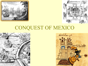 The Aztec Account of the Conquest of Mexico