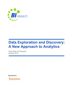 Data Exploration and Discovery: A New Approach to