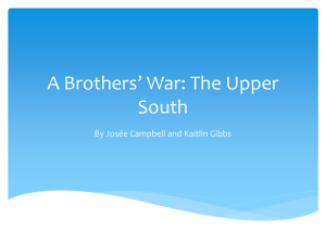 A Brothers* War: The Upper South