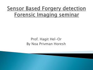 Sensor Based Forgery detection Forensic Imaging seminar