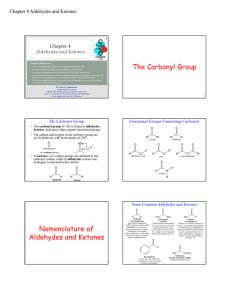 The Carbonyl Group Nomenclature of Aldehydes and Ketones