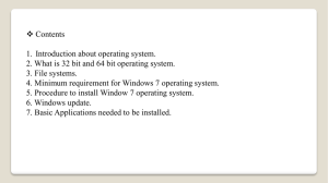 1. Introduction about operating system. 2. What is 32 bit